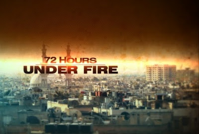 72 Hours Under Fire - CNN Special Report